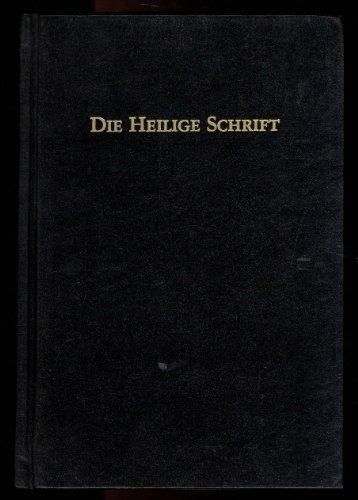 HEILIGE SCHRIFT des Alten und Neue Testaments - Nach der deutschen Ubersetzung M ()