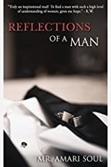 Reflections Of A Man Paperback February 16, 2015 Unknown Binding