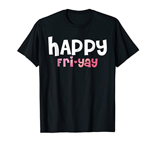 Happy Fri-Yay FGIF Casual Friday T-shirt