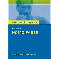 Homo faber. Textanalyse und Interpretation: Alle erforderlichen Infos