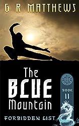 The Blue Mountain (The Forbidden List Book 2)