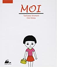 Moi par Shuntarô Tanikawa