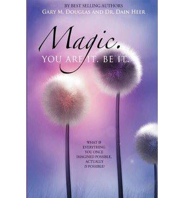 Download Magic. You Are It. Be It. (Paperback) - Common pdf epub