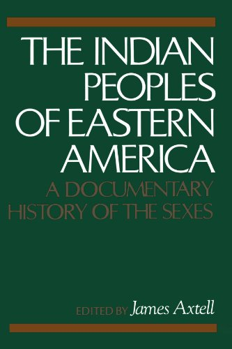 The Indian Peoples of Eastern America: A Documentary History of the Sexes