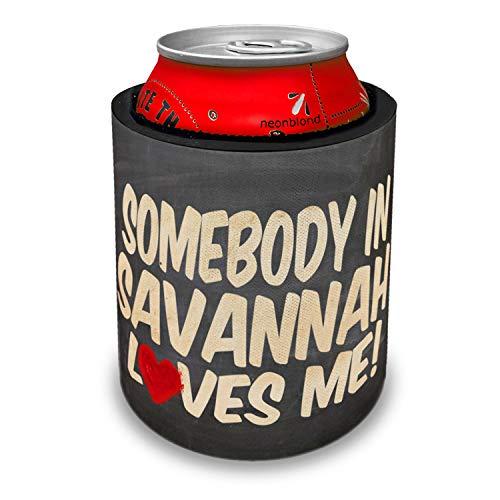 NEONBLOND Somebody in Savannah Loves me, Georgia Slap Can Cooler Insulator Sleeve (Best Bbq Savannah Georgia)