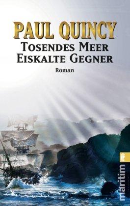 Tosendes Meer - Eiskalte Gegner (Ein William-Turner-Roman, Band 4)