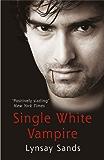 Single White Vampire: Book Three (Argeneau Vampires 3)
