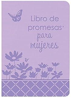 Libro de promesas de la Biblia para mujeres: Edición de regalo (Spanish Edition)
