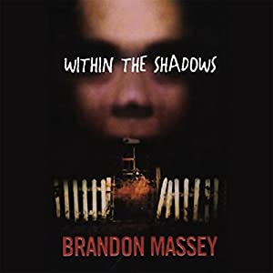 Within the Shadows Audiobook