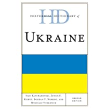 Historical Dictionary of Ukraine (Historical Dictionaries of Europe) (English Edition)