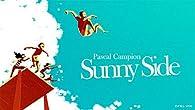 Sunny Side par Pascal Campion