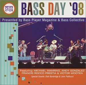 (Bass Day '98: Presented By Bass Player Magazine & Bass Collective by Various Artists)