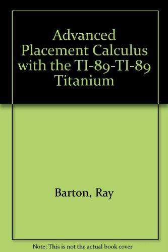 Advanced Placement Calculus with the TI-89-TI-89 Titanium