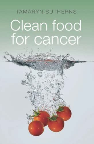 Clean Food for Cancer