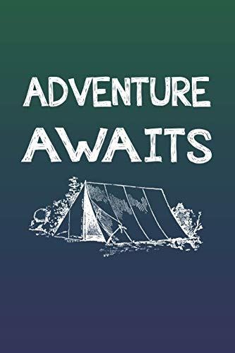 Adventure Awaits: 2019 Weekly Planner for Campers, Hikers, and Adventurers ()