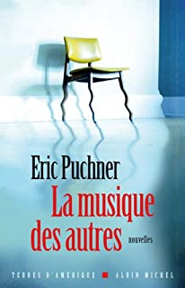 La musique des autres, Puchner, Eric
