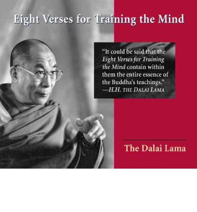 Download [(Eight Verses for Training the Mind)] [Author: Dalai Lama] published on (March, 2006) PDF