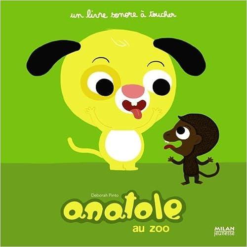 Livre gratuits en ligne Anatole au zoo pdf