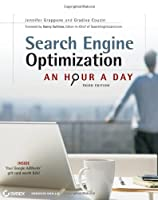 Search Engine Optimization (SEO): An Hour a Day, 3rd Edition Front Cover