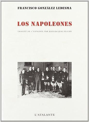 Lire en ligne Los Napoleones pdf