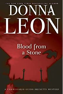 Blood From A Stone Commissario Guido Brunetti Mystery
