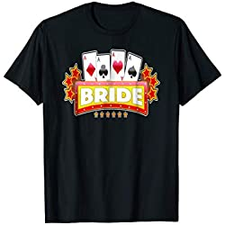 Las Vegas Wedding Bride Poker Tshirt