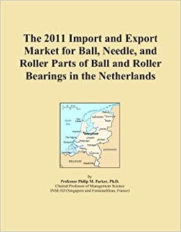 Book The 2011 Import and Export Market for Ball, Needle, and Roller Parts of Ball and Roller Bearings in the Netherlands