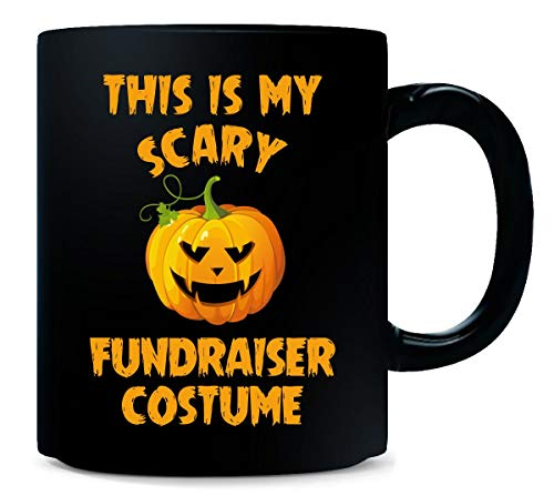 This Is My Scary Fundraiser Costume Halloween Gift - Mug -