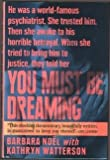 You Must Be Dreaming, Barbara Noel and Kathryn Watterson, 0671741535