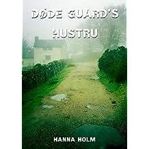 Døde guard's hustru (Danish Edition)