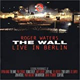 The Wall: Live in Berlin by Roger Waters (2003-06-24)