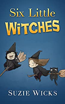 Six Little Witches by [Wicks, Suzie]