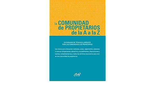 La comunidad de propietarios de la A a la Z eBook: Varios Autores: Amazon.es: Tienda Kindle