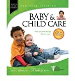 img - for Focus on the Family Complete Guide to Baby & Child Care: From Pre-Birth Through the Teen Years (Focus on the Family) (Hardback) - Common book / textbook / text book