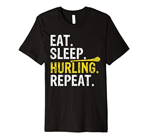 Eat Sleep Hurling Repeat Sports Irish Gift T-Shirt -