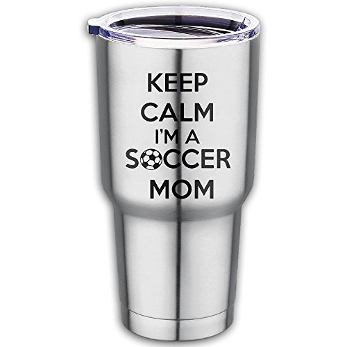 Keep Calm I'm A Soccer Mom Premium 100% Food Grade 304 Stainless Steel Car Cup - Vacuum Insulated Tumbler Works Great For Ice Drink, Hot Beverage