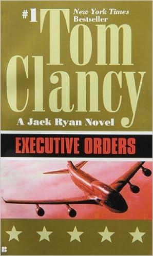 Executive Orders A Jack Ryan Novel Tom Clancy 9780425158630
