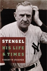 Stengel: His Life and Times [Paperback] [1996] First Edition Ed. Robert W. Creamer
