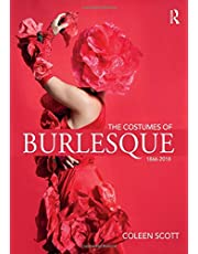The Costumes of Burlesque: 1866-2018