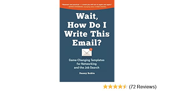 Amazon.com: Wait, How Do I Write This Email: Game-Changing Templates ...