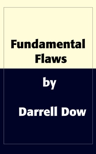 Fundamental Flaws: Seven Things Independent Fundamental Baptists Get Wrong (And How to Fix Them) by [Dow, Darrell]
