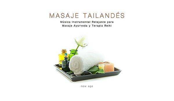 Masaje Tailandés - Música Instrumental Relajante para Masaje ...