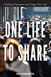 img - for One Life to Share book / textbook / text book