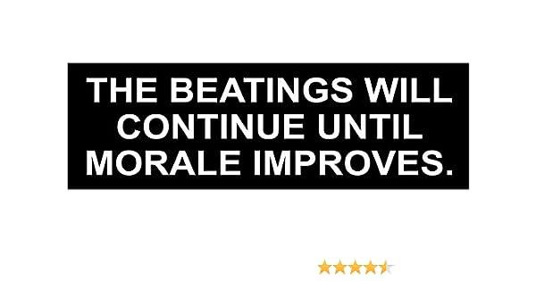 The Beatings Will Continue Hard Hat Biker Helmet Sticker Bs537 3