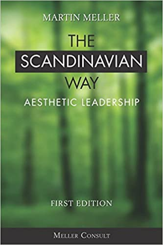 The Scandinavian Way: Aesthetic Leadership