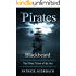 Pirates: Blackbeard - The Pirate Terror of the Sea