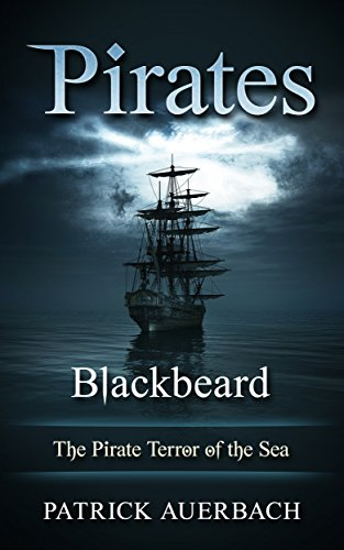 Pirates: Blackbeard - The Pirate Terror of the Sea (Blackbeard Pirate)