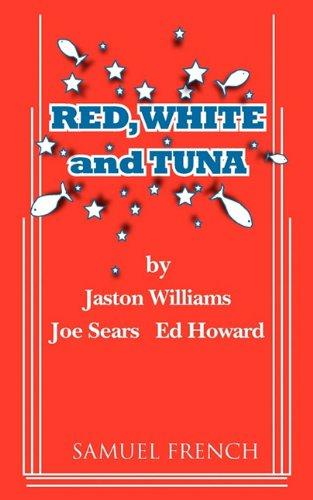 Red, White and Tuna (Greater Tuna)