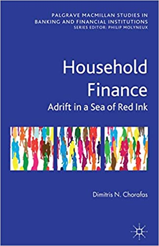 Amazon household finance adrift in a sea of red ink palgrave household finance adrift in a sea of red ink palgrave macmillan studies in banking and financial institutions 2013th edition kindle edition fandeluxe Image collections
