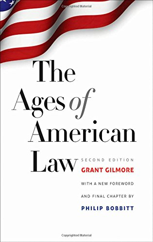 The Ages of American Law: Second Edition (The Storrs Lectures Series)